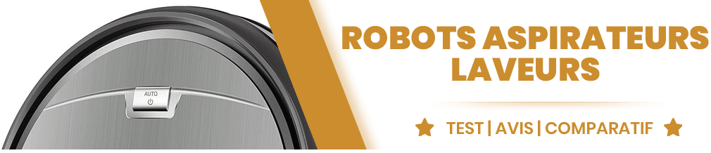 robots aspirateurs laveurs