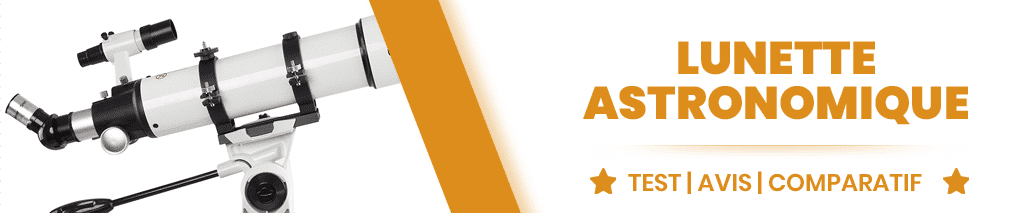 Meilleure Lunette astronomique 2019 - Avis - Test - Comparatif 21d4d0ef1875